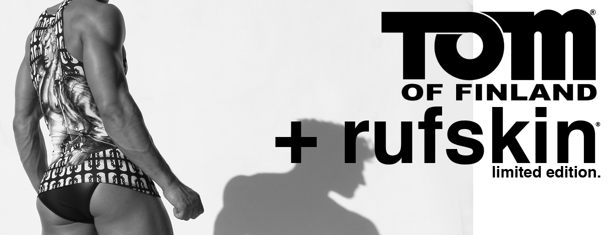 Tom of Finland + Rufskin