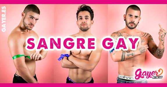 SANGRE GAY - GAY BLOOD