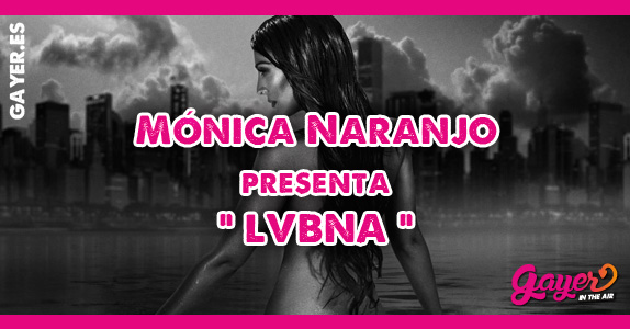 Mónica Naranjo nuevo single LUBNA