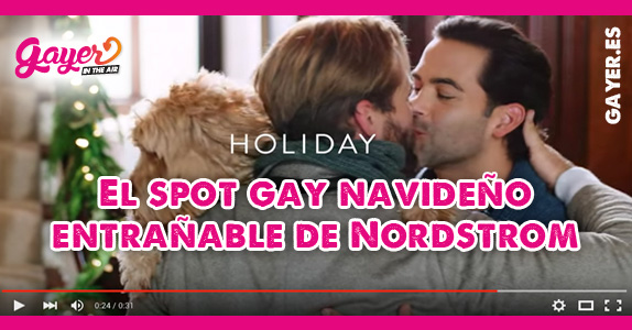 El spot gay navideño entrañable de Nordstrom