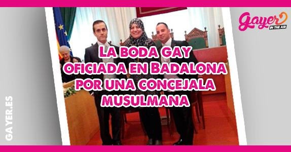 La boda gay oficiada en Badalona por una concejala musulmana