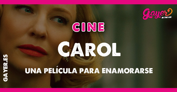 Cine gay | Carol Film