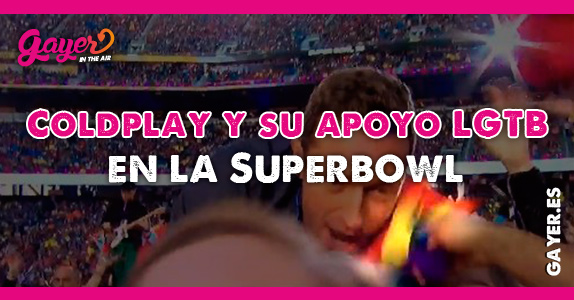 Coldplay y su apoyo LGTB en la Superbowl