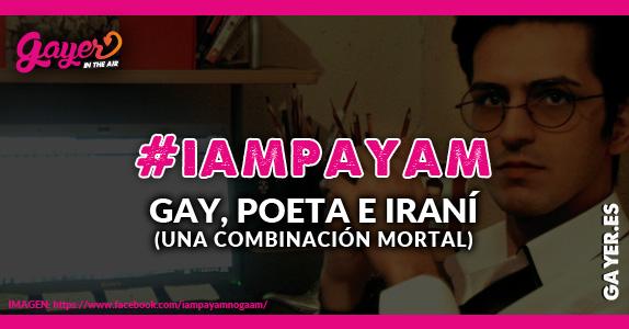 #iampayam GAY POETA E IRANI