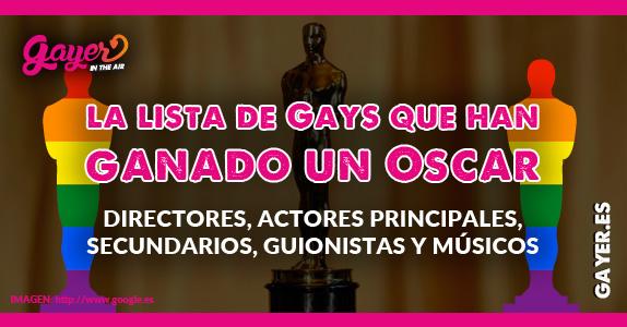 Lista de gays que han ganado un Oscar