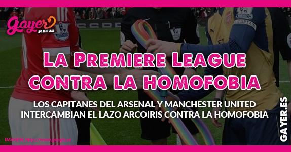 La Premiere League contra la homofobia