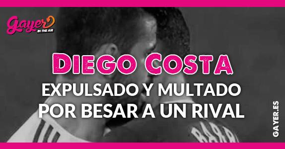 Diego Costa expulsado y multado por besar a un rival