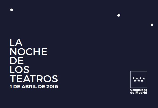 Agenda Fin de Semana 1 al 3 de abril - Madrid - La noche teatros
