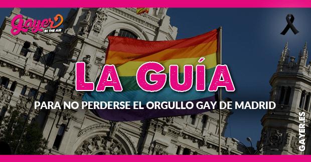 Guía para no perderse el Orgullo de Madrid