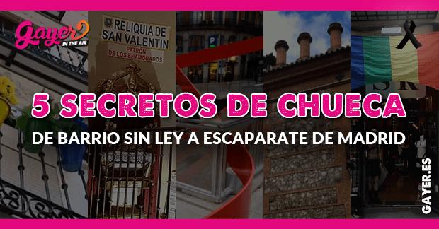 5 SECRETOS DEL BARRIO DE CHUECA