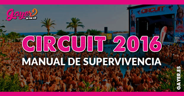 Circuit 2016 | Manual de supervivencia