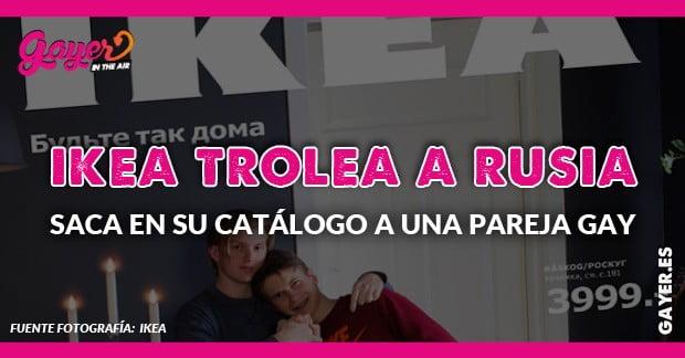 Ikea gay: la portada que regatea la censura en Rusia
