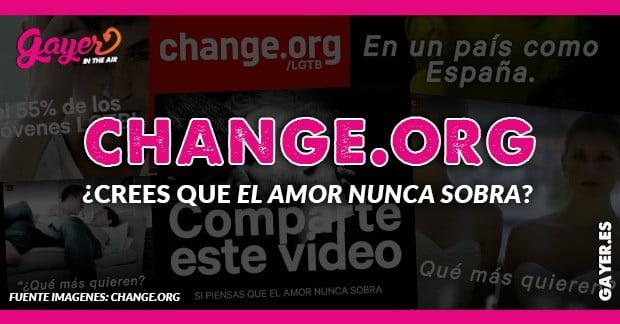 ¿CREES QUE EL AMOR NUNCA SOBRA? CHANGE.ORG