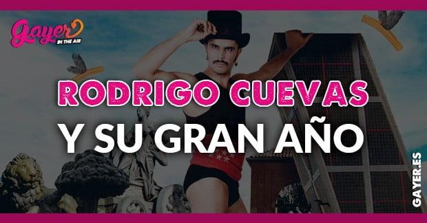 RODRIGO CUEVAS Y SU GRAN AÑO