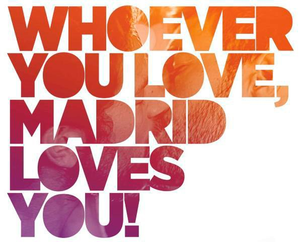 WHOEVER YOU LOVE, MADRID LOVES YOU