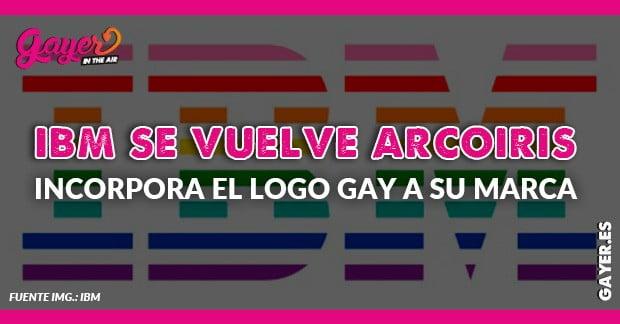IBM se vuelve arco iris