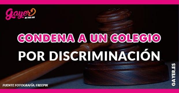 Familia homoparental gana juicio a un colegio en los tribunales