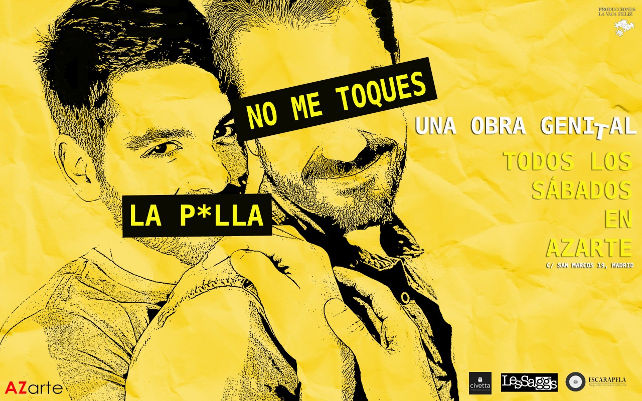 "Fuente Img.: azarte.com | Cartel: ""No me toques la p*lla"""