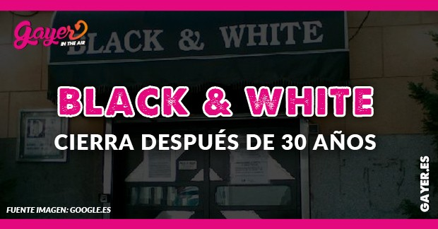 Black & White echa el cierre