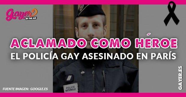 Xavier Jugelé activista gay y policía asesinado en París