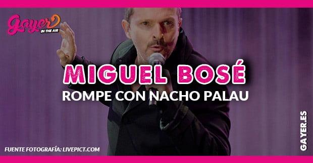 Miguel Bosé rompe con Nacho Palau tras 26 años de relación