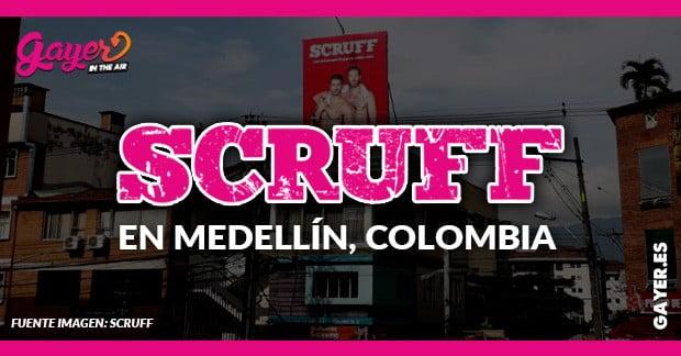 SCRUFF LANZA UNA CAMPAÑA EN MEDELLÍN COLOMBIA