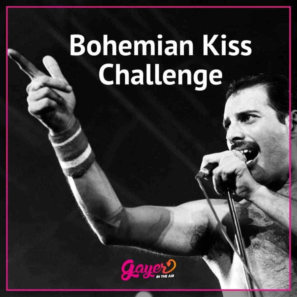 Bohemian Kiss Challenge