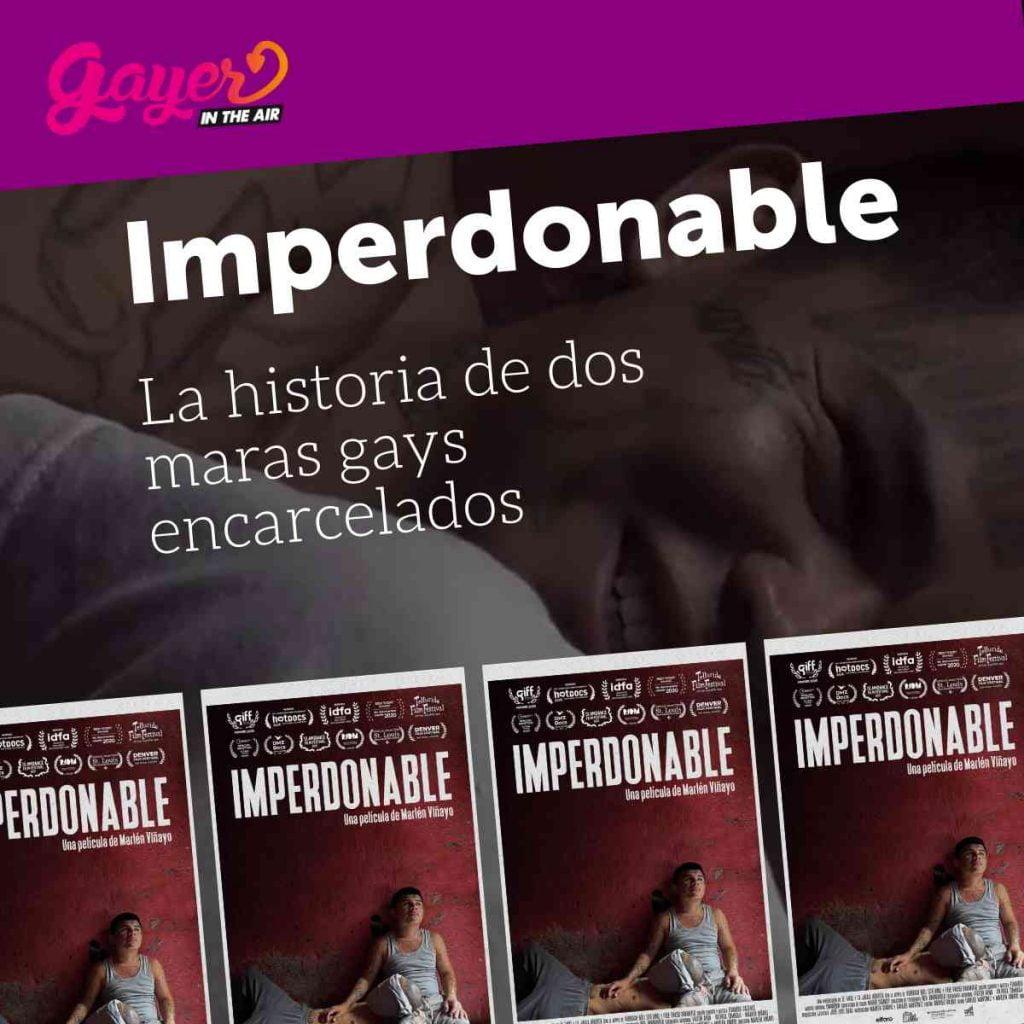 'Imperdonable': la vida en la cárcel de un pandillero gay