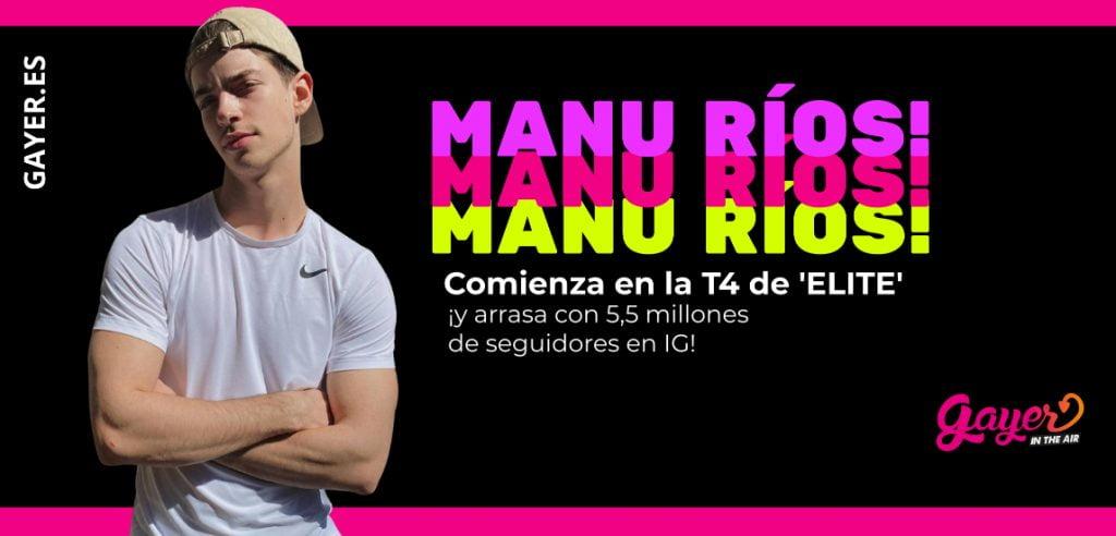 Manu Rios: 15 datos sobre el actor de Elite que debes conocer