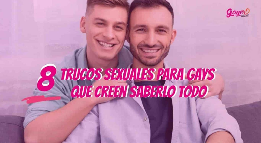 trucos sexuales para gays